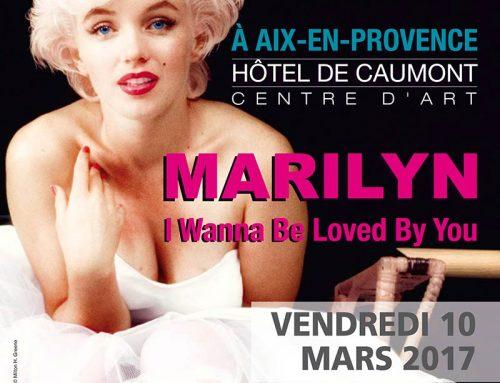 « Exposition Marilyn » à Aix-en-Provence